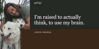 Jason Momoa Quotes