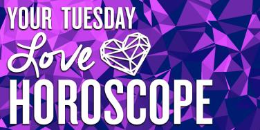Today's Love Horoscope For Tuesday, March 26, 2019 For All Zodiac Signs Per Astrology