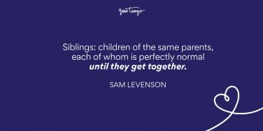 Sam Levenson brother and sister quote