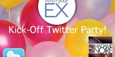 #DumpUrEx: Join Our Break Up With Your Ex Kick-Off Twitter Party!