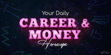 Career & Money Horoscope For August 1, 2020
