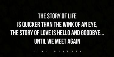 jimi hendrix sad goodbye quote