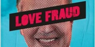 showtime's new documentary love fraud