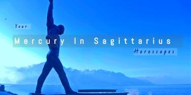 How Mercury In Sagittarius Affects Your Zodiac Sign Until January, 2019