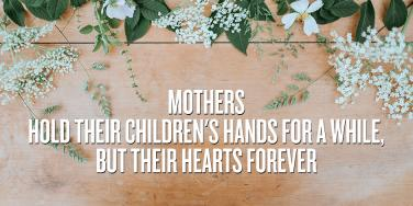 20 Beautiful Mothers Day Quotes For Those Grieving After The Loss Of A Mother