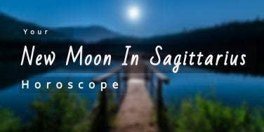 Read New Moon In Sagittarius Rune (& Crystal) Horoscope Predictions, All Sun Star, Rising, & Moon Zodiac Signs, Dec. 6 - Dec. 9, 2018