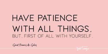 Saint Francis de Sales patience quote
