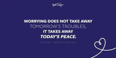 Inspirational Quotes About Worrying