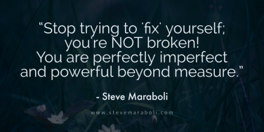 Steve Maraboli Quotes Motivational Speaker Life Quotes