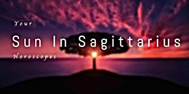 How The Sun In Sagittarius Affects Each Zodiac Sign From November 23 - December 21, 2018