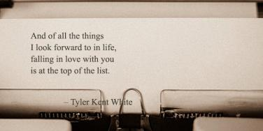 Tyler Kent White Quotes Instagram Poet