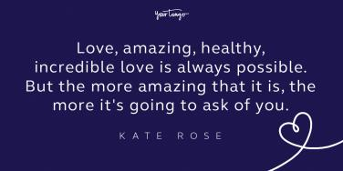 Kate Rose Love Quote