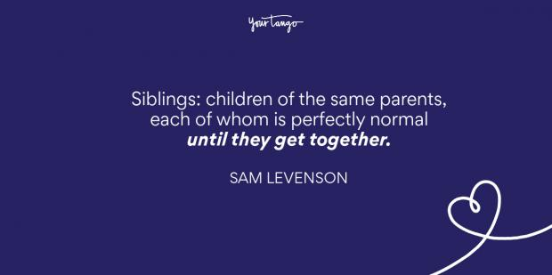 Bond quotes sibling 120+ Brother