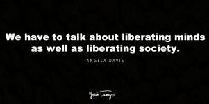 30 Angela Davis Quotes That Remind Us To Never Get Passive In The Fight For Justice