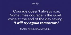 Mary Anne Radmacher Anxiety Quote