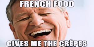 funny dad jokes: 'French food gives me the crepes.'