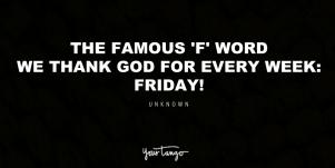 40 Friday Motivational Quotes To Start Your Weekend Off Right