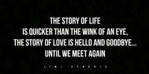 jimi hendrix sad goodbye quote