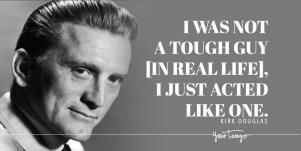 Kirk Douglas Quotes About Acting Dealing With Adversity