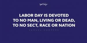 40 Best Labor Day Quotes & Inspiring Sayings About Hard Work