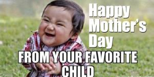relatable happy mothers day meme