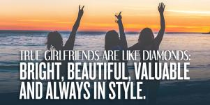 Best Friendship Quotes About Girlfriends To Celebrate World Friendship Day & National Girlfriends Day 2020