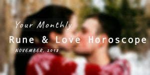 Monthly Love Rune & Tarot Horoscope Forecast For Today, November, 2018 For Each Astrology Zodiac Sign