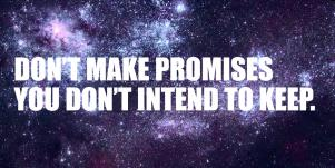 35 Promise Quotes That Remind You To Always Keep Your Word