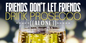 What is the difference between prosecco and champagne? prosecco memes wine quotes