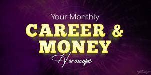 Monthly Career & Money Horoscope, September 2020