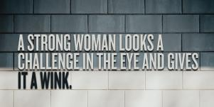 Strong Woman Quotes Women's History Month