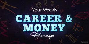 Weekly Career Horoscope For September 7-13, 2020