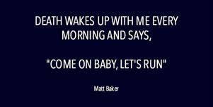 Comforting Grief Quotes Matt Baker