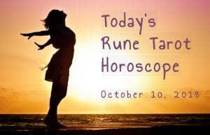 Daily Love Rune & Tarot Horoscope Forecast For Today, 10/10/2018, By Astrology Zodiac Sign